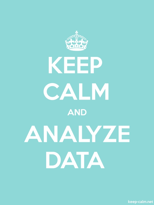 KEEP CALM AND ANALYZE DATA - white/lightblue - Default (600x800)