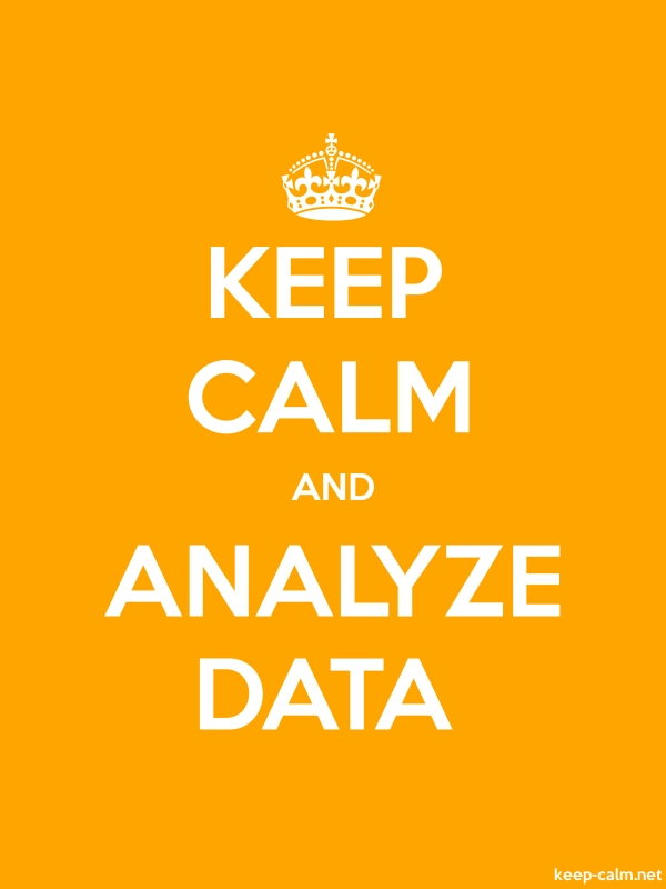 KEEP CALM AND ANALYZE DATA - white/orange - Default (600x800)