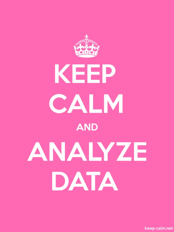 KEEP CALM AND ANALYZE DATA - white/pink - Default (600x800)