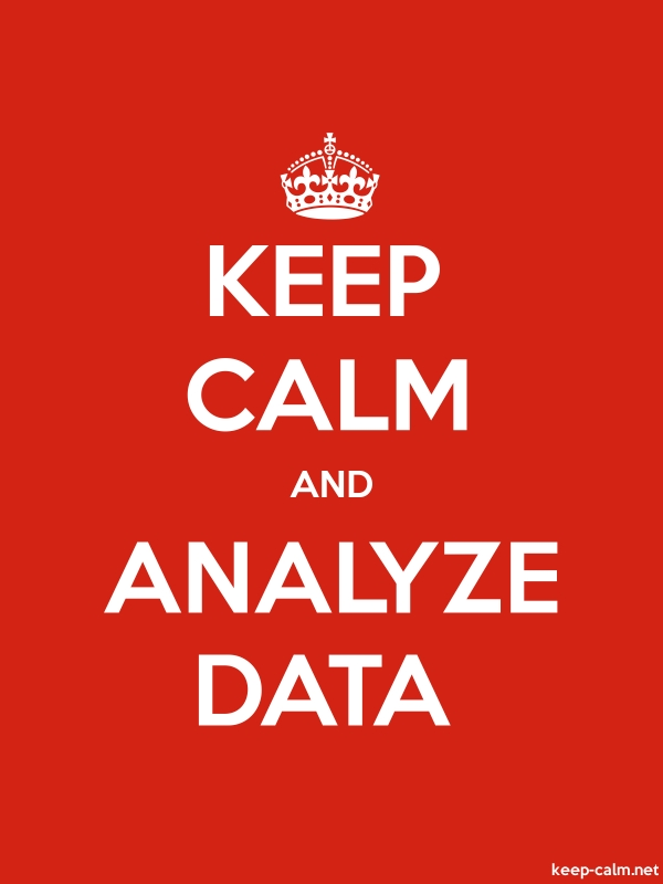 KEEP CALM AND ANALYZE DATA - white/red - Default (600x800)