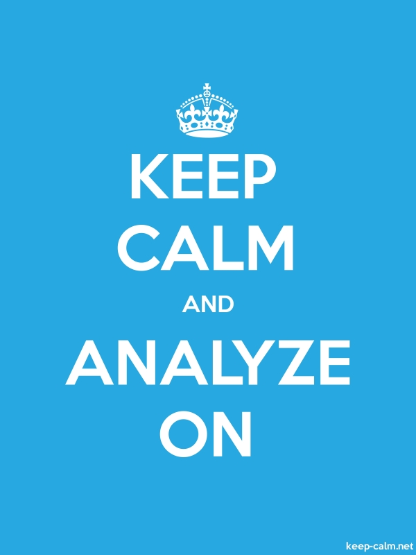 KEEP CALM AND ANALYZE ON - white/blue - Default (600x800)