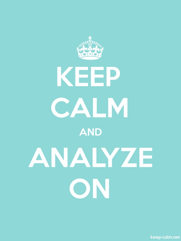 KEEP CALM AND ANALYZE ON - white/lightblue - Default (600x800)