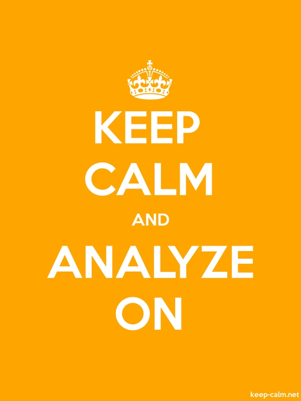 KEEP CALM AND ANALYZE ON - white/orange - Default (600x800)
