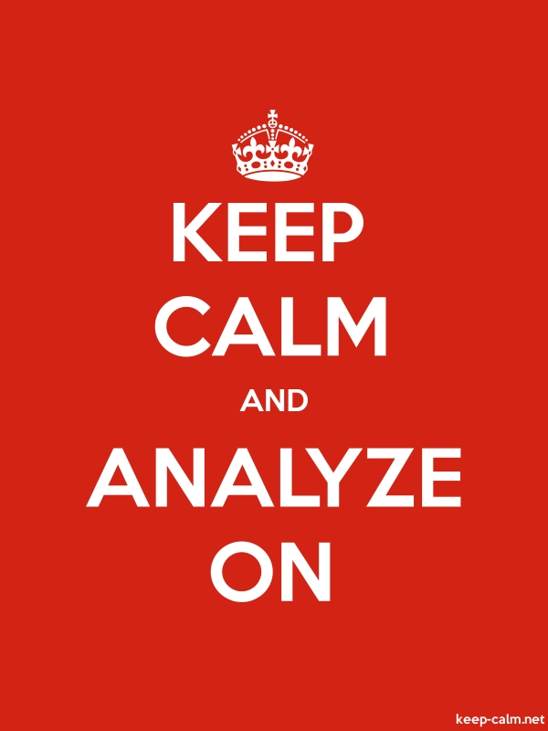 KEEP CALM AND ANALYZE ON - white/red - Default (600x800)