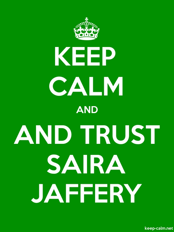 KEEP CALM AND AND TRUST SAIRA JAFFERY - white/green - Default (600x800)