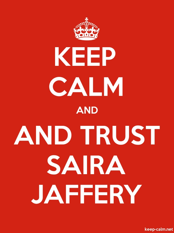 KEEP CALM AND AND TRUST SAIRA JAFFERY - white/red - Default (600x800)