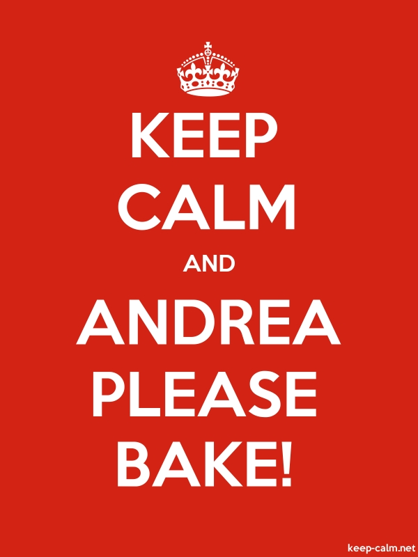 KEEP CALM AND ANDREA PLEASE BAKE! - white/red - Default (600x800)