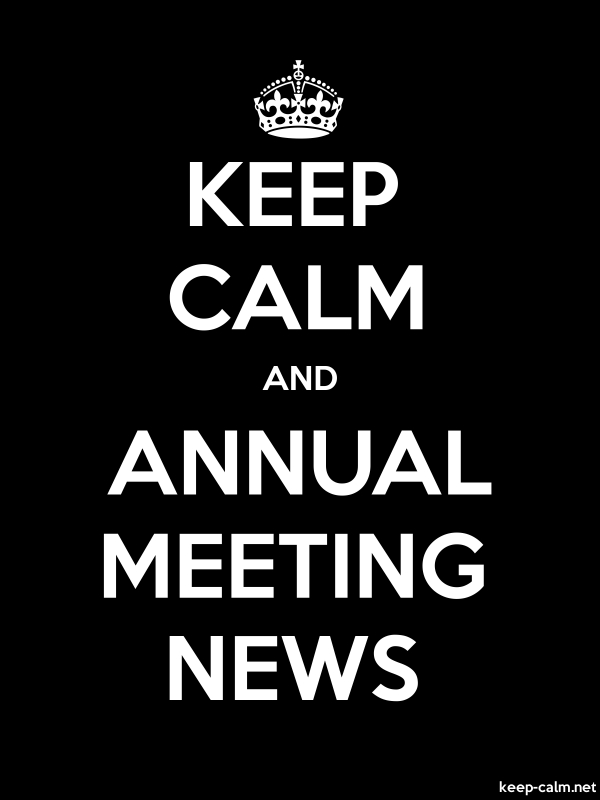 KEEP CALM AND ANNUAL MEETING NEWS - white/black - Default (600x800)