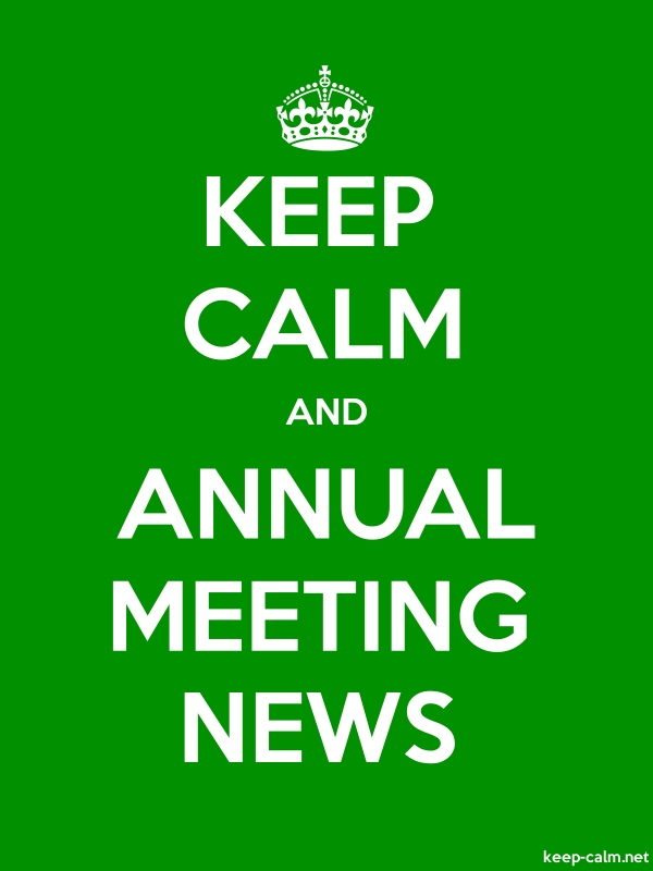 KEEP CALM AND ANNUAL MEETING NEWS - white/green - Default (600x800)