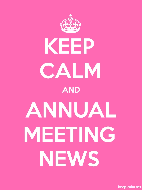 KEEP CALM AND ANNUAL MEETING NEWS - white/pink - Default (600x800)
