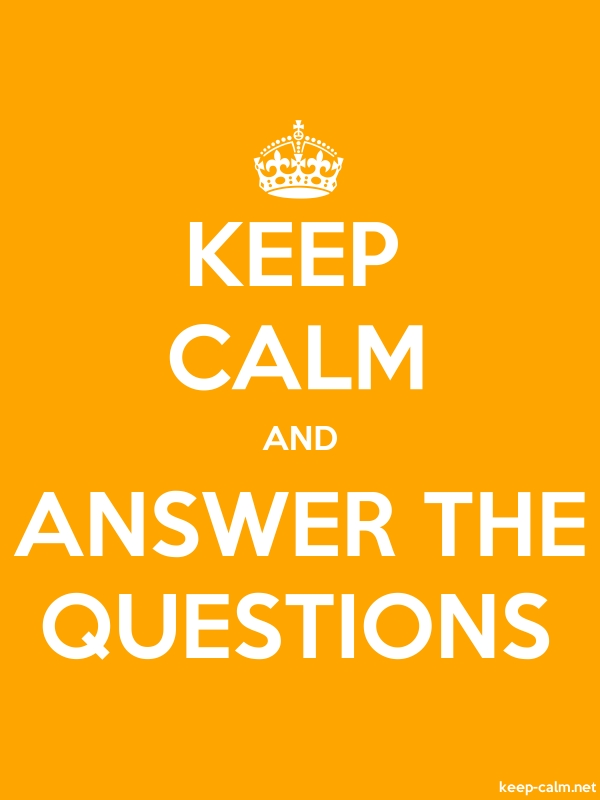 KEEP CALM AND ANSWER THE QUESTIONS - white/orange - Default (600x800)