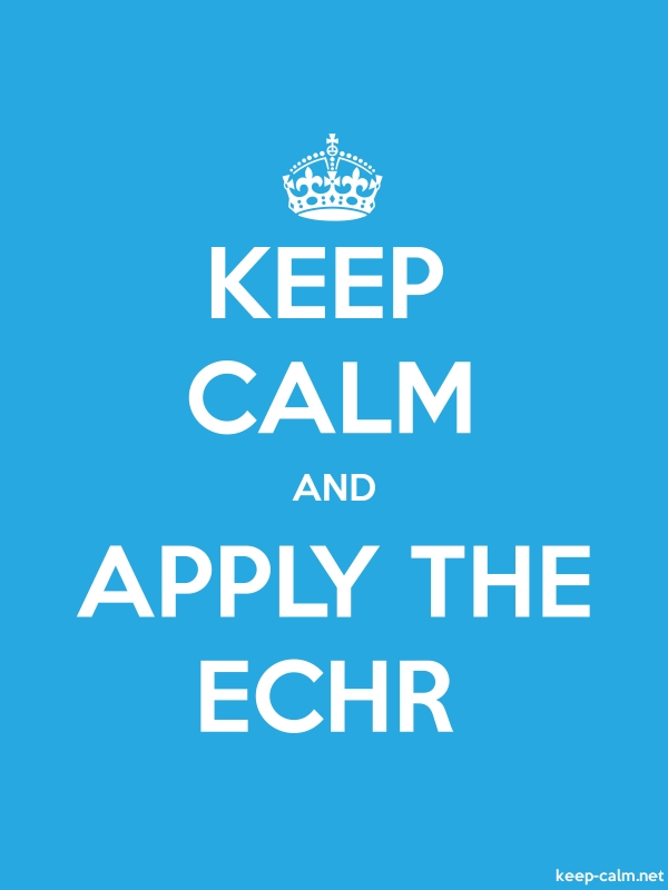 KEEP CALM AND APPLY THE ECHR - white/blue - Default (600x800)
