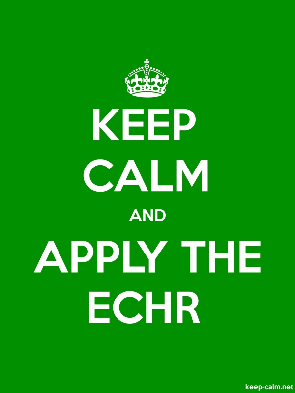 KEEP CALM AND APPLY THE ECHR - white/green - Default (600x800)