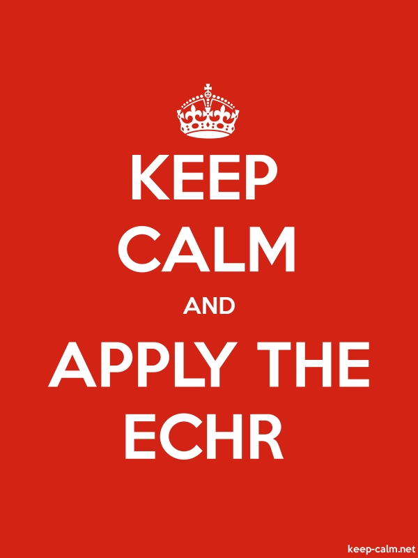 KEEP CALM AND APPLY THE ECHR - white/red - Default (600x800)