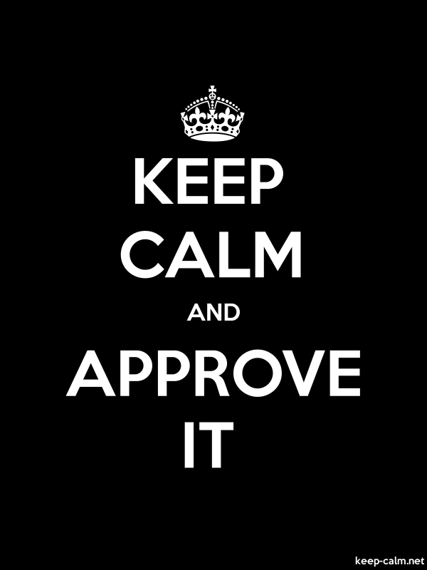 KEEP CALM AND APPROVE IT - white/black - Default (600x800)