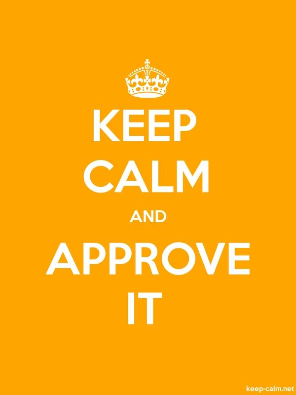 KEEP CALM AND APPROVE IT - white/orange - Default (600x800)