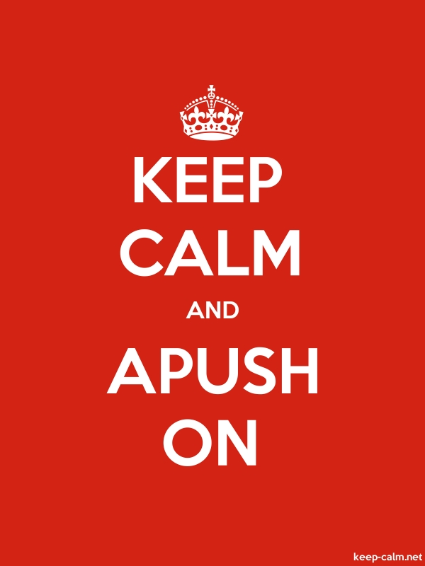 KEEP CALM AND APUSH ON - white/red - Default (600x800)