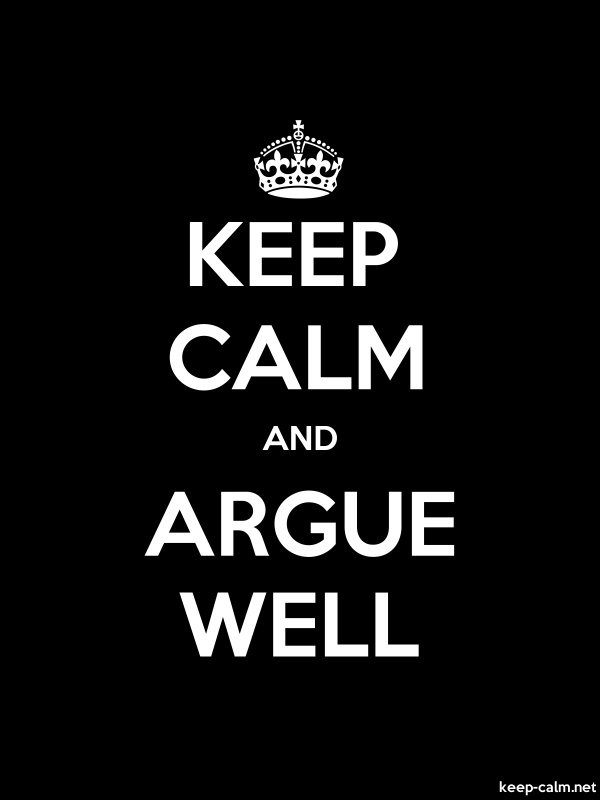 KEEP CALM AND ARGUE WELL - white/black - Default (600x800)