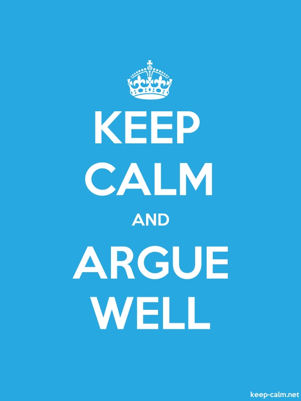 KEEP CALM AND ARGUE WELL - white/blue - Default (600x800)