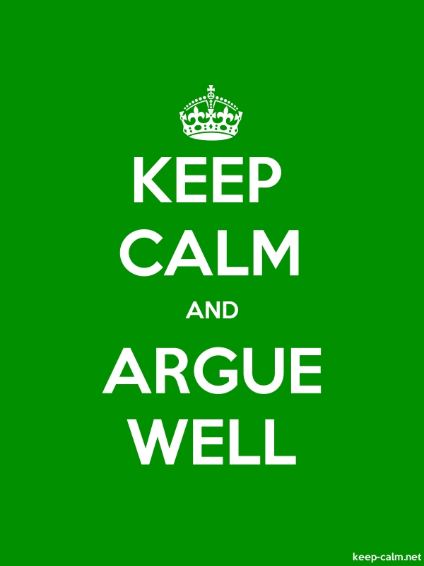 KEEP CALM AND ARGUE WELL - white/green - Default (600x800)
