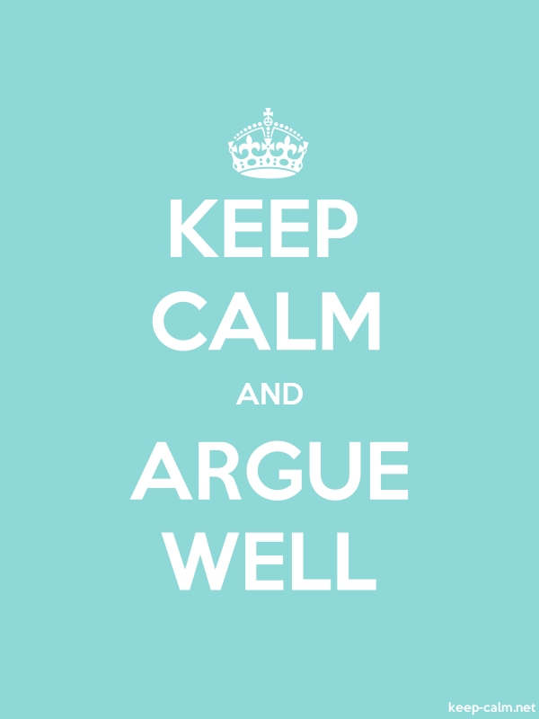 KEEP CALM AND ARGUE WELL - white/lightblue - Default (600x800)