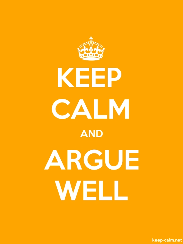 KEEP CALM AND ARGUE WELL - white/orange - Default (600x800)