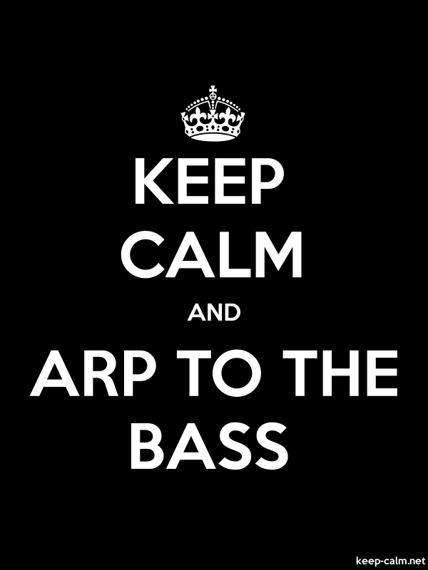 KEEP CALM AND ARP TO THE BASS - white/black - Default (600x800)