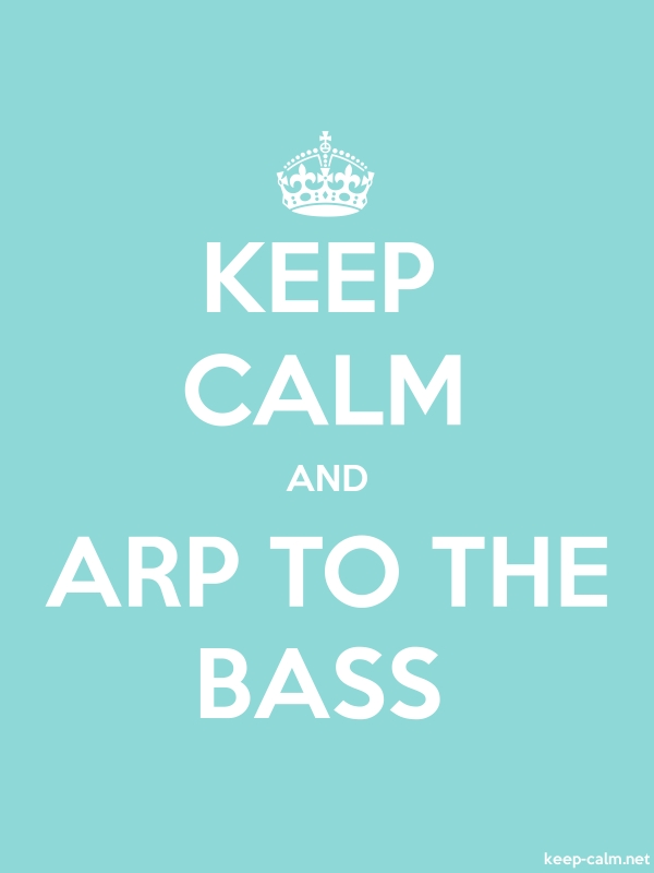 KEEP CALM AND ARP TO THE BASS - white/lightblue - Default (600x800)