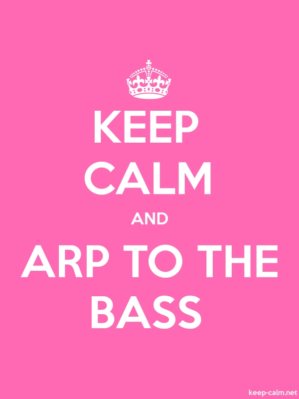 KEEP CALM AND ARP TO THE BASS - white/pink - Default (600x800)