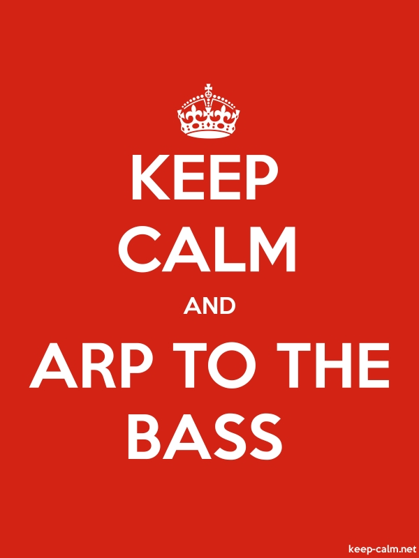 KEEP CALM AND ARP TO THE BASS - white/red - Default (600x800)