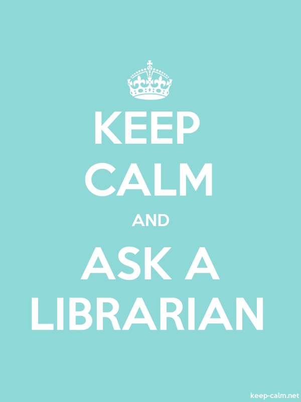 KEEP CALM AND ASK A LIBRARIAN - white/lightblue - Default (600x800)