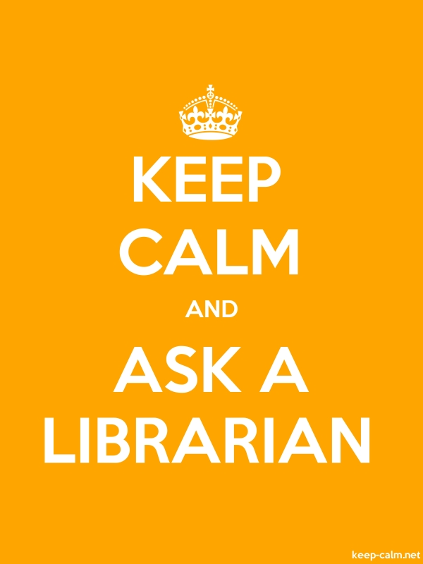 KEEP CALM AND ASK A LIBRARIAN - white/orange - Default (600x800)
