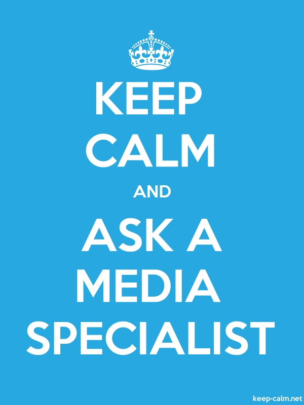 KEEP CALM AND ASK A MEDIA SPECIALIST - white/blue - Default (600x800)