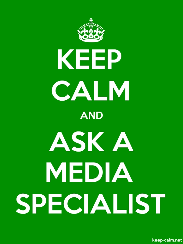 KEEP CALM AND ASK A MEDIA SPECIALIST - white/green - Default (600x800)