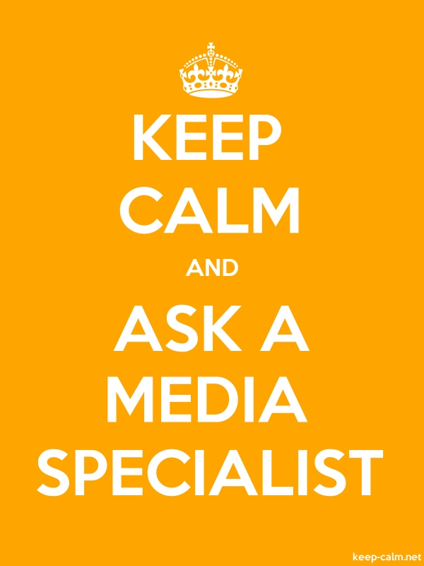 KEEP CALM AND ASK A MEDIA SPECIALIST - white/orange - Default (600x800)