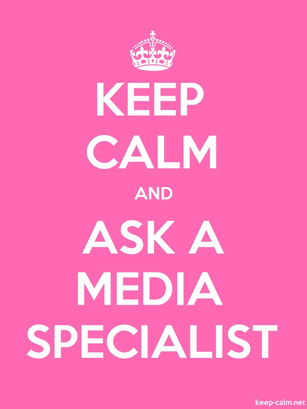 KEEP CALM AND ASK A MEDIA SPECIALIST - white/pink - Default (600x800)