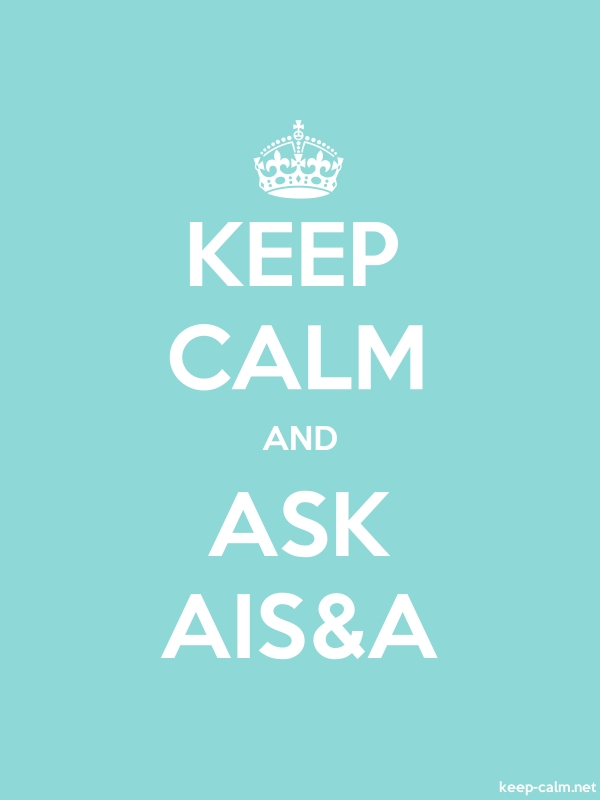 KEEP CALM AND ASK AIS&A - white/lightblue - Default (600x800)