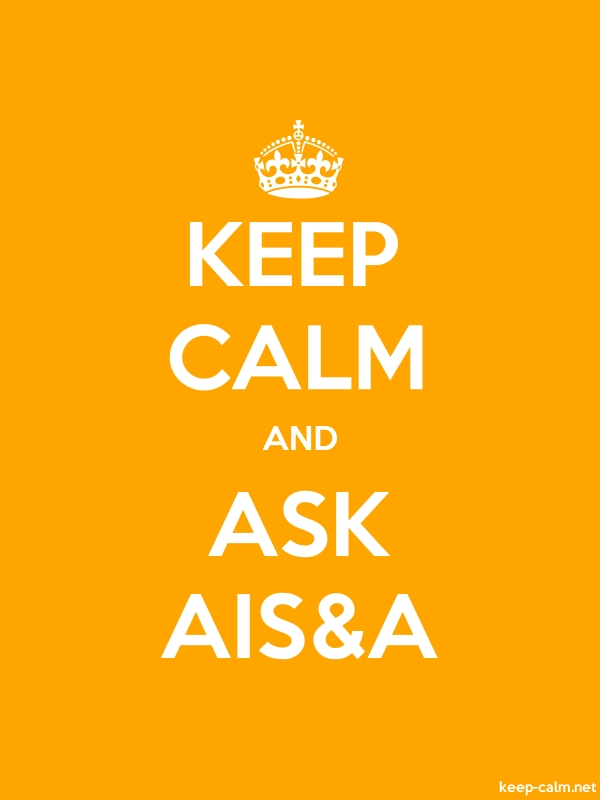 KEEP CALM AND ASK AIS&A - white/orange - Default (600x800)