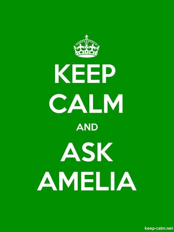 KEEP CALM AND ASK AMELIA - white/green - Default (600x800)