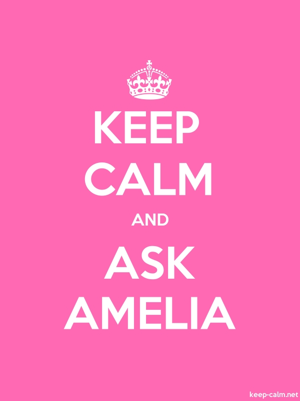 KEEP CALM AND ASK AMELIA - white/pink - Default (600x800)