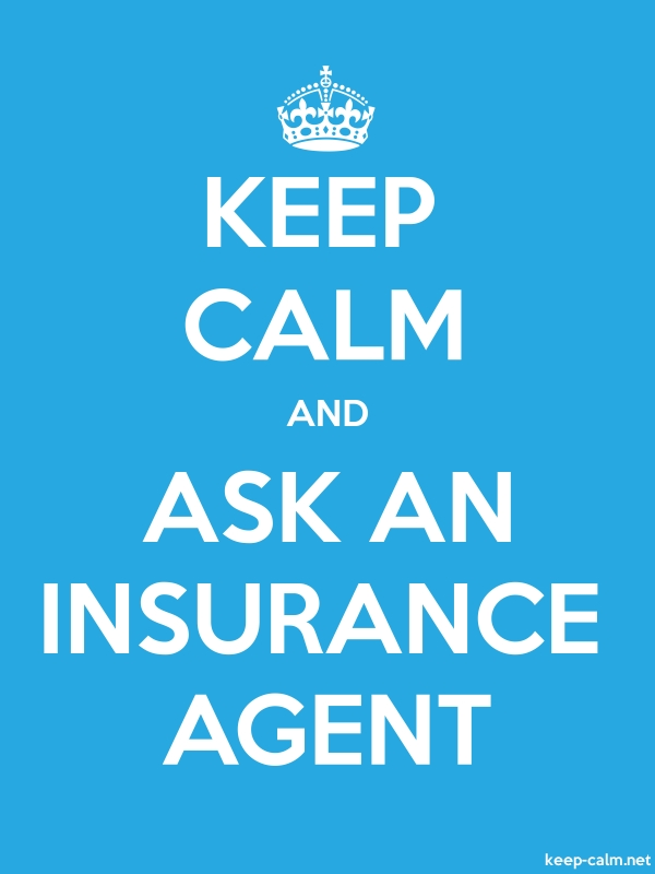 KEEP CALM AND ASK AN INSURANCE AGENT - white/blue - Default (600x800)