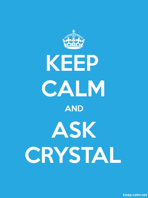 KEEP CALM AND ASK CRYSTAL - white/blue - Default (600x800)