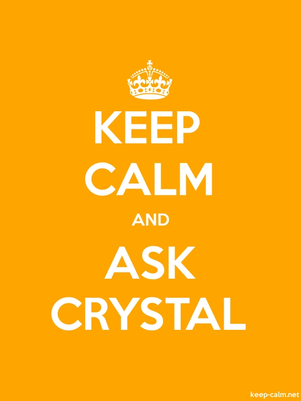 KEEP CALM AND ASK CRYSTAL - white/orange - Default (600x800)