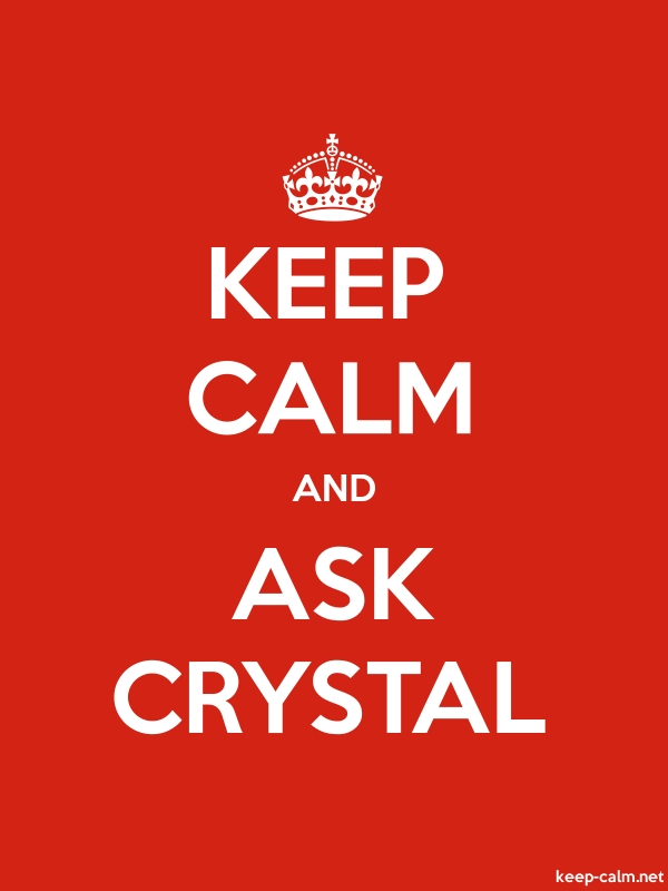 KEEP CALM AND ASK CRYSTAL - white/red - Default (600x800)