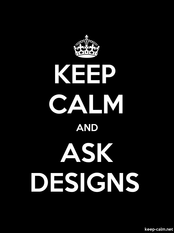 KEEP CALM AND ASK DESIGNS - white/black - Default (600x800)