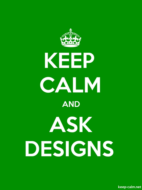 KEEP CALM AND ASK DESIGNS - white/green - Default (600x800)