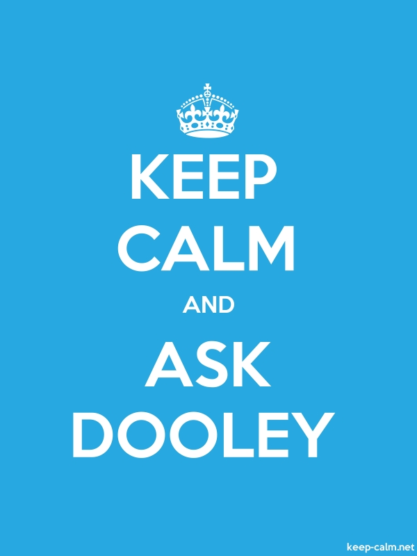 KEEP CALM AND ASK DOOLEY - white/blue - Default (600x800)