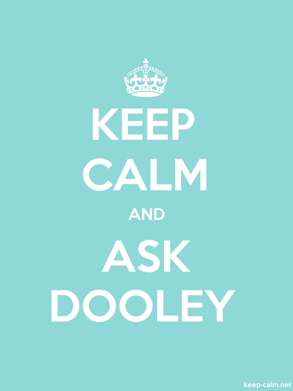 KEEP CALM AND ASK DOOLEY - white/lightblue - Default (600x800)