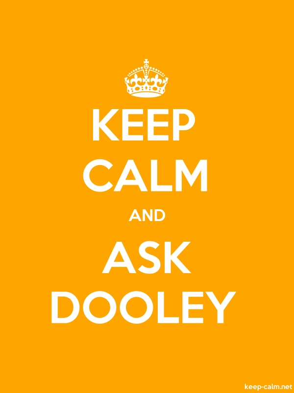 KEEP CALM AND ASK DOOLEY - white/orange - Default (600x800)
