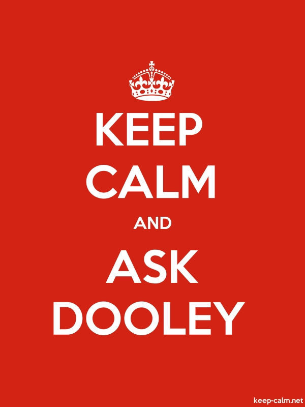 KEEP CALM AND ASK DOOLEY - white/red - Default (600x800)